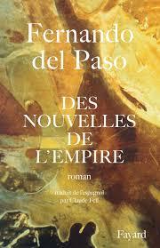 PASO, Fernando del Des nouvelles de l'Empire