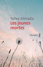ALMADA, Selva Les jeunes mortes