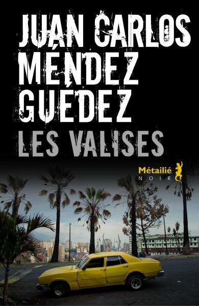 MENDEZ GUEDES, JC Les valises