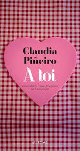 PIÑEIRO, Claudia A toi