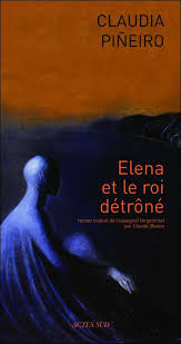 PIÑEIRO, Claudia Elena et le roi détrôné