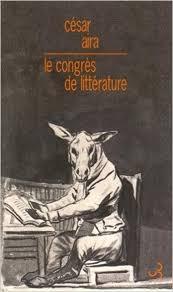 AIRA, César Le congrès de littérature