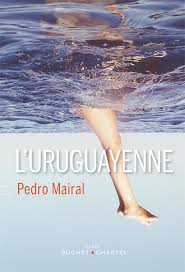 MAIRAL, Pedro L'Uruguayenne
