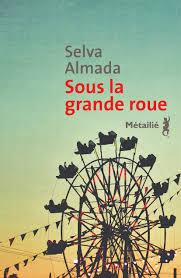 ALKMADA, Selva Sous la grande roue