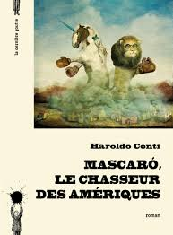 CONTI, Haroldo Mascaró le chasseur ds Amériques