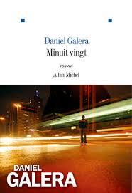 GALERA, Daniel Minuit vingt