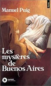 PUIG, Manuel Les mystères de Buenos Aires