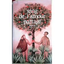 PUIG, Manuel Sang de l'amour partagé