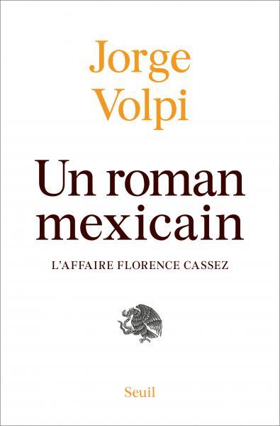 VOLPI, Jorge Un roman mexicain