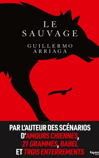 ARRIAGA, Guillermo Le sauvage