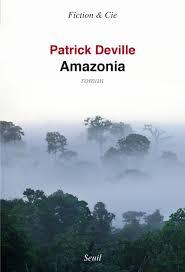 DEVILLE, Patrick Amazonia