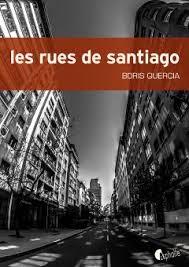 QUERCIA, Boris Les rues de Santiago