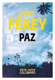 FEREY, Caryl Paz