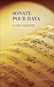 VALENTE, Luize Sonate pour Haya