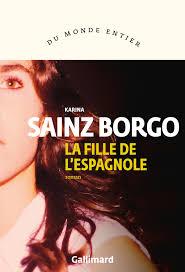 SAINZ BORGO, Karina La filel de l'Espagnole