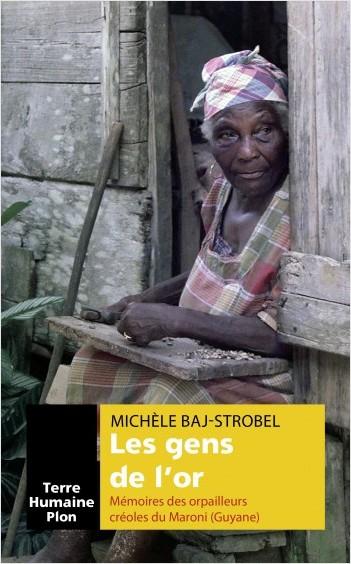 TROBEL, Michèle-Baj Les gens de l'or