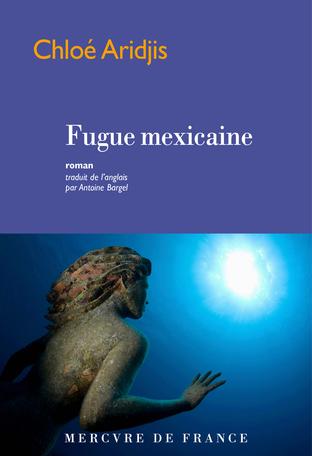 ARIDJIS, Chloe Fugue mexicaine