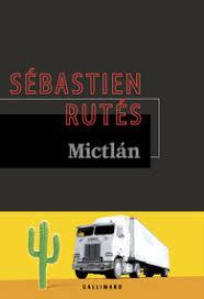 RUTES, Sébastien Mictlán