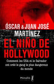 MARTINEZ, Oscar Juan José El Niño de Hollywood