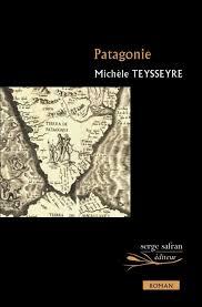 TEYSSEYRE, Michèle Patagonie