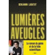 LABATUT, Benjamín Lumières aveugles
