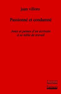 VILLORO, Juan Passionné et condamné