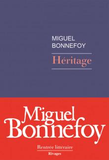 BONNEFOY, Miguel Héritage