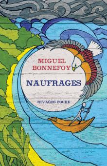 BONNEFOY, Miguel Naufrages
